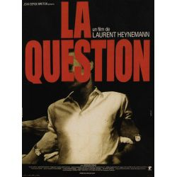 Affiche La Question (de Laurent Heynemann)