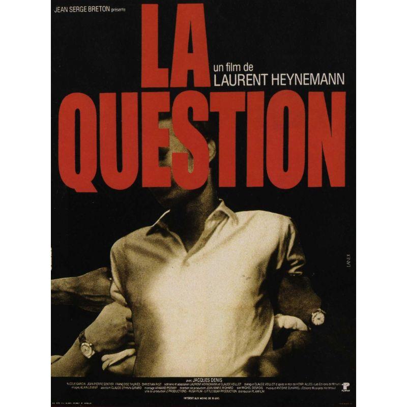 Affiche La Question (de Laurent Heynemann)