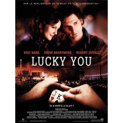Affiche Lucky You (de Curtis Hanson)