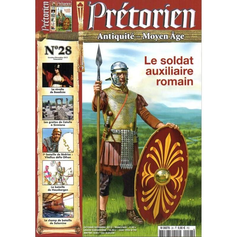 Prétorien n° 28 - Le Soldat auxiliaire romain