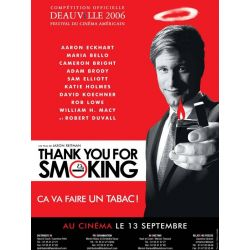 Affiche Thank you for smoking (de Jason Reitman)