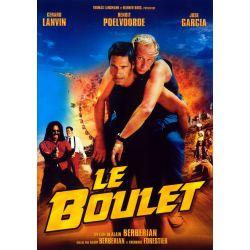 Affiche Le Boulet (Avec Gérard Lanvin et Benoit Poelvoorde)