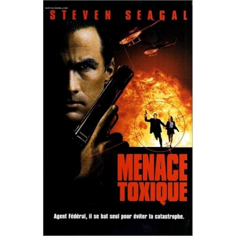 Affiche Menace Toxique (avec Steven Seagal)