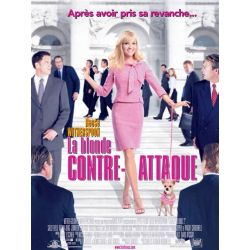 Affiche La Blonde Contre-Attaque (avec Reese Witherspoon)