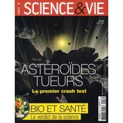 Science & Vie n° 1217 - Astéroïdes tueurs : le premier crash test
