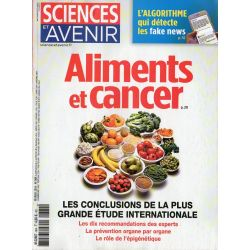 Sciences et Avenir n° 864 - Aliments et Cancer, les conclusions