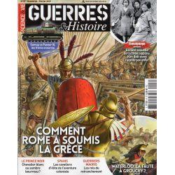 Guerres & Histoire n° 47 - Comment Rome a soumis la Grèce