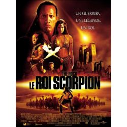 Affiche Le Roi Scorpion (avec Dwayne Johnson)