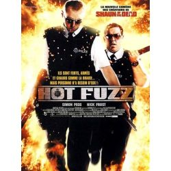 Affiche Hot Fuzz (de Edgar Wright)