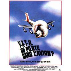 Affiche Y a-t-il un pilote dans l'avion ? (de Jim Abrahams, David et  Jerry Zucker)