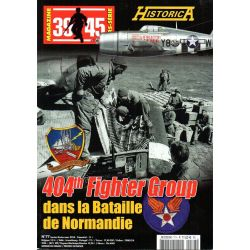 Magazine 39-45 n° 77 - 404th Fighter Group dans La Bataille De Normandie