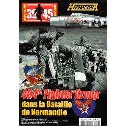 Magazine 39-45 n° 77 - 404th Fighter Group dans La Bataille De Normandie