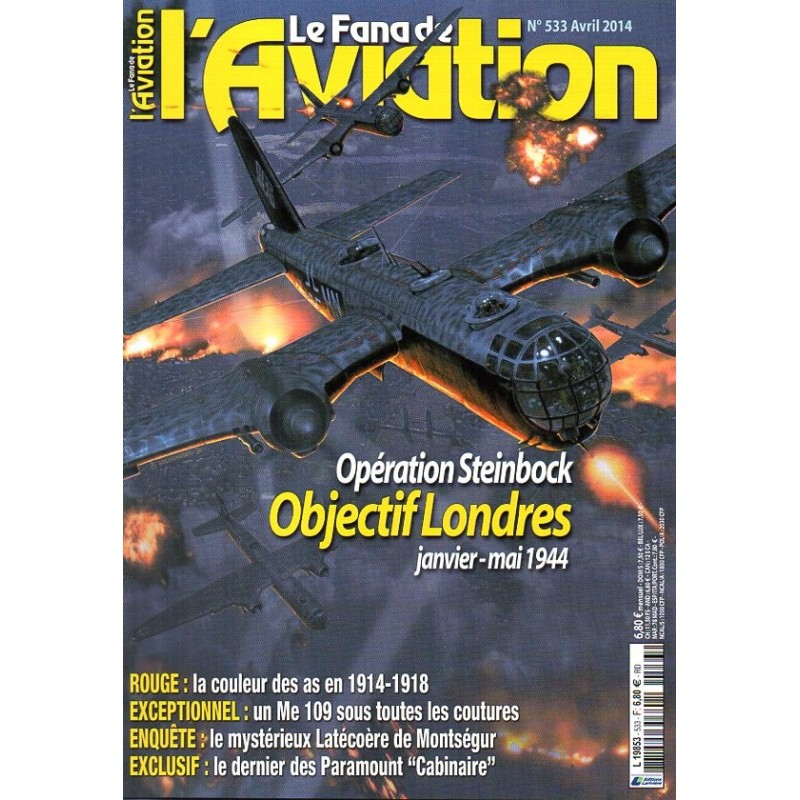 Le Fana de l'Aviation n° 533 - Opération Steinbock, Objectif Londres