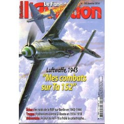 "Le Fana de l'Aviation n° 530 - Luftwaffe, 1945 ""Mes combats sur Ta 152"""