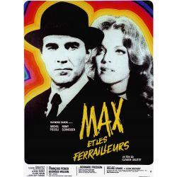 Affiche Max et les ferrailleurs (de Claude Sautet)