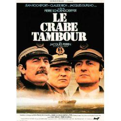 Affiche Le Crabe Tambour (de Pierre Schoendoerffer)
