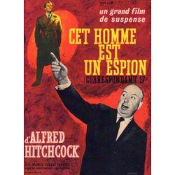 Affiche Correspondant 17 - Cet homme est un espion (de Alfred Hitchcock)