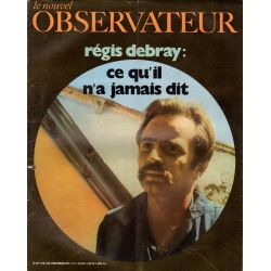 Le Nouvel Observateur n° 317 - 7 décembre 1970 - Régis Debray : ce qu'il n'a jamais dit