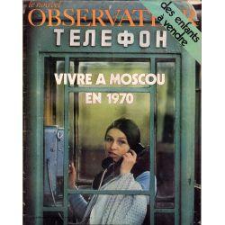 Le Nouvel Observateur n° 313 - 9 novembre 1970 - Vivre à Moscou en 1970