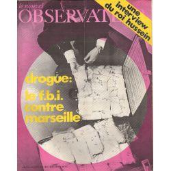 Le Nouvel Observateur n° 301 - 17 aout 1970 - Drogue : Le FBI contre Marseille
