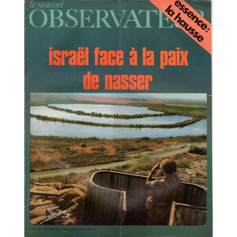 Le Nouvel Observateur n° 299 - 3 aout 1970 - Israël face à la paix de Nasser