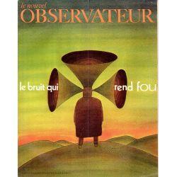 Le Nouvel Observateur n° 284 - 20 avril 1970 - Le bruit qui rend fou