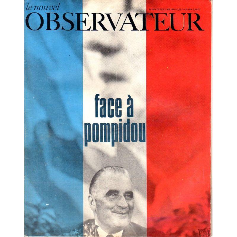 Le Nouvel Observateur n° 234 - 5 mai 1969 - Face à Pompidou