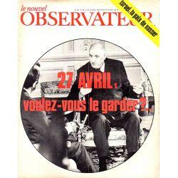 Le Nouvel Observateur n° 231 - 14 avril 1969 - 27 avril : voulez-vous le garder ?
