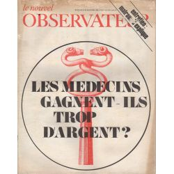 Le Nouvel Observateur n° 205 - 14 octobre 1968 - Les médecins gagnent-ils trop d'argent ?