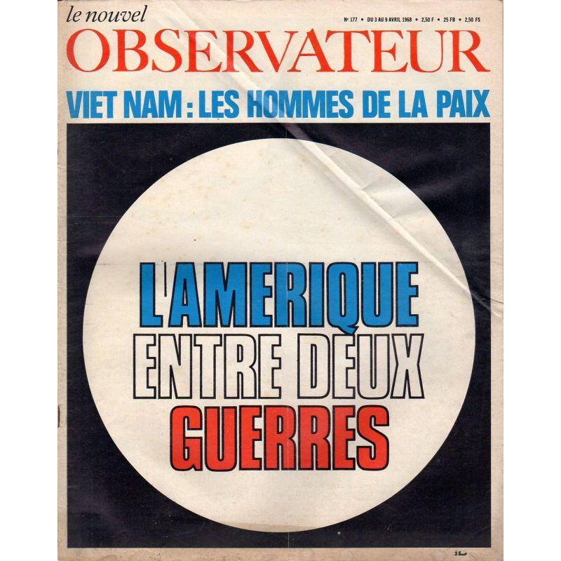 Le Nouvel Observateur n° 178 - 10 avril 1968 - L'Amérique entre deux guerres