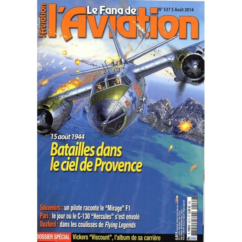 Le Fana de l'Aviation n° 537 S - Batailles dans le ciel de Provence