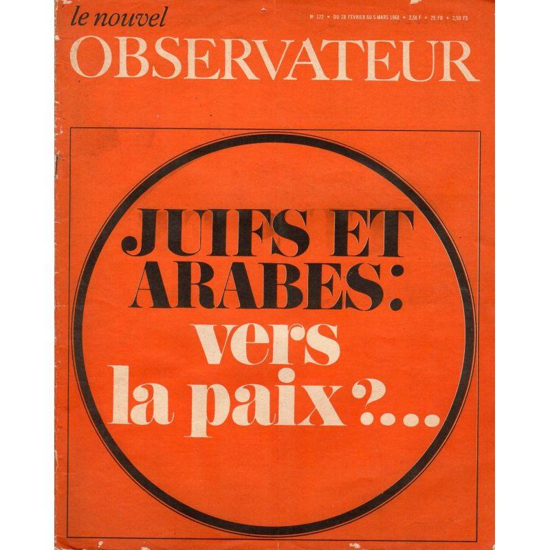 Le Nouvel Observateur n° 172 - 28 février 1968 - Juifs et Arabes : vers la paix ?