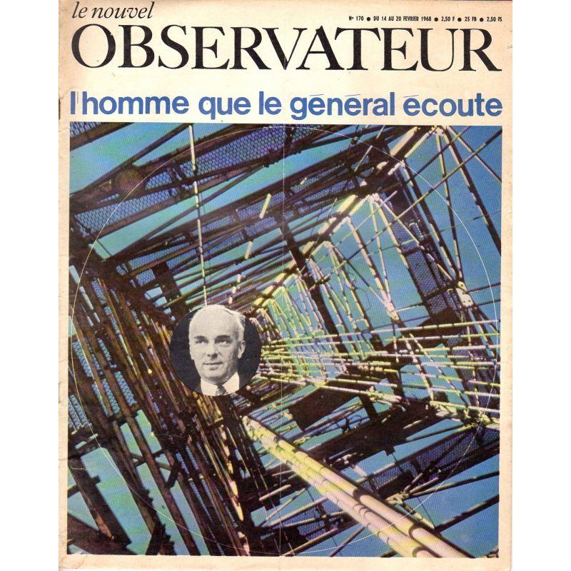 Le Nouvel Observateur n° 170 - 14 février 1968 - Pierre Guillaumat : L'homme que le Général écoute