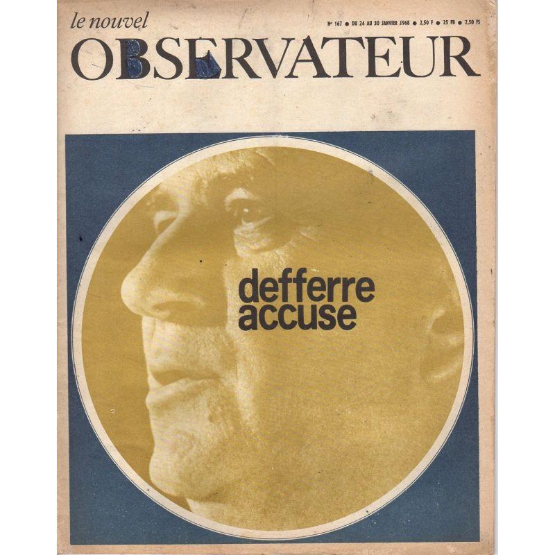 Le Nouvel Observateur n° 167 - 24 janvier 1968 - Defferre accuse