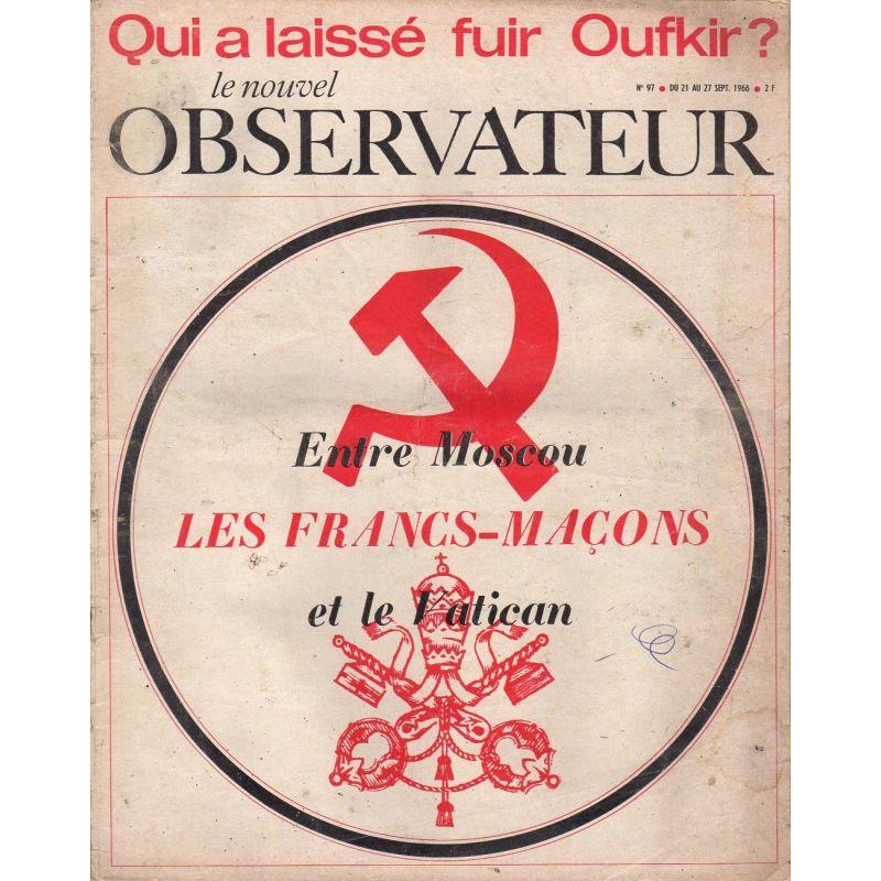 Le Nouvel Observateur n° 97 - 21 septembre 1966 - Les francs-maçons entre Moscou et le Vatican