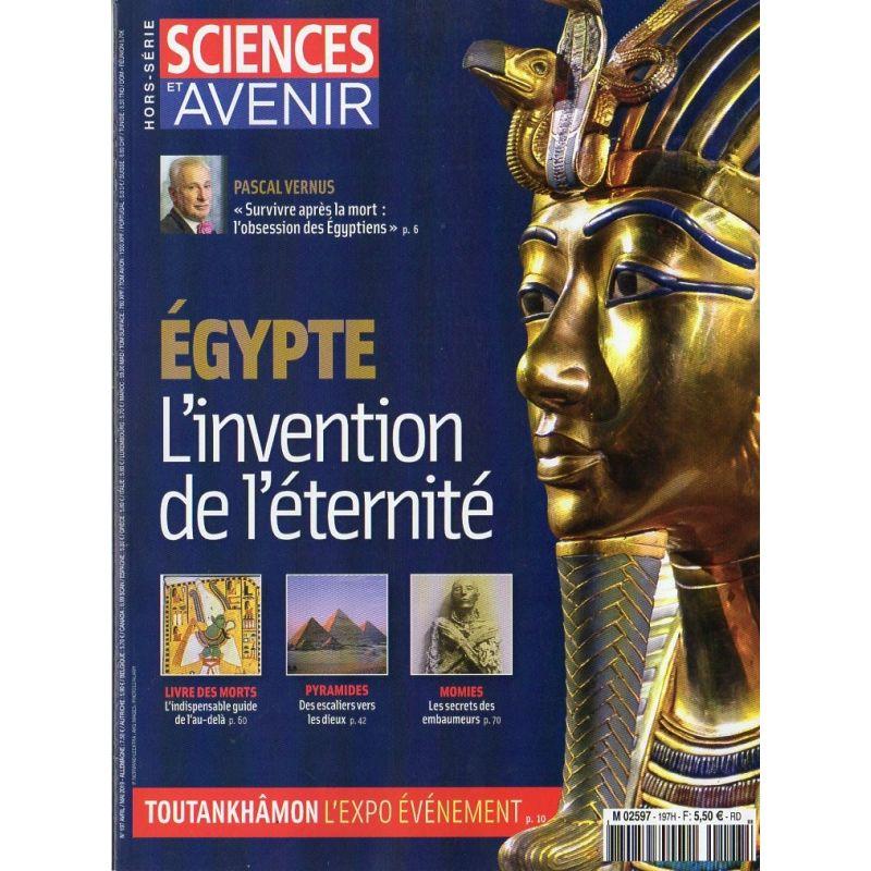 Sciences et Avenir (hors série) n° 197 H - Égypte : l'invention de l'éternité