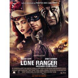 Affiche Lone Ranger, Naissance d'un héros (de Gore Verbinski)