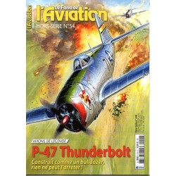 Le Fana de l'Aviation n° 54 H - Avions de légende : le P-47 Thunderbolt