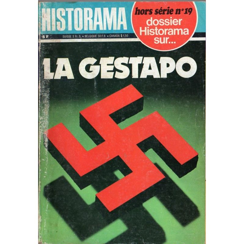 Dossier Historama  Hors série n° 19 - La Gestapo