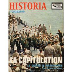 Historia Magazine 2e Guerre Mondiale n° 96 - La Capitulation - La guerre en Mandchourie