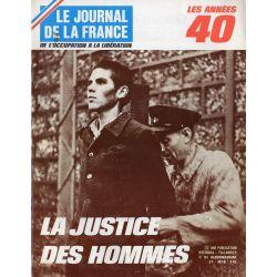 Le Journal de la France (de l'occupation à la libération) n° 165 - La Justice des Hommes