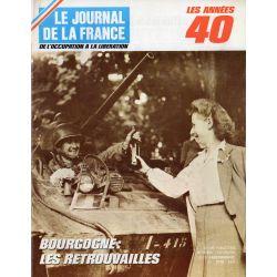 Le Journal de la France (de l'occupation à la libération) n° 176 - Bourgogne : les retrouvailles