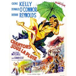 Affiche Chantons sous la Pluie (de Gene Kelly & Stanley Donen)