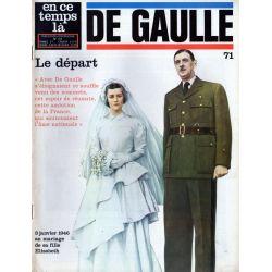 En ce temps là De Gaulle n° 71 - Le Départ