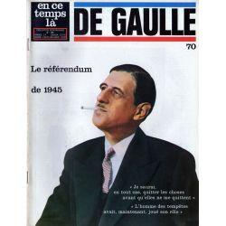 En ce temps là De Gaulle n° 70 - Le référendum de 1945