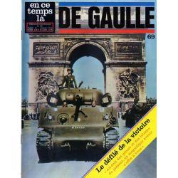 En ce temps là De Gaulle n° 69 - Le défilé de la Victoire