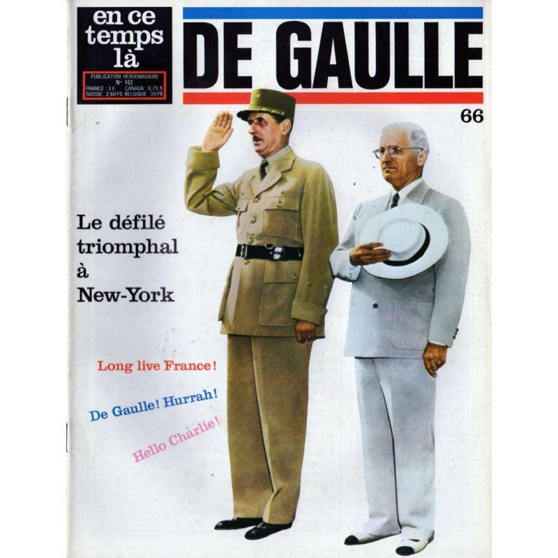 En ce temps là De Gaulle n° 66 - Le défilé triomphal à New-York