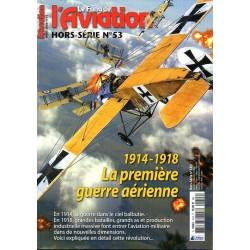 Le Fana de l'Aviation n° 53 H - 1914-1918 La Première Guerre Aérienne