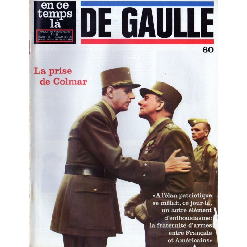 En ce temps là De Gaulle n° 60 - La prise de Colmar