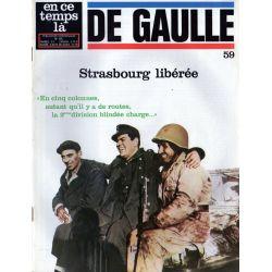 En ce temps là De Gaulle n° 59 - Strasbourg libérée